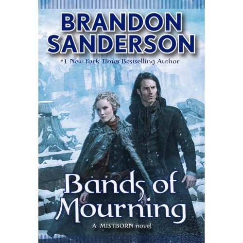 The Bands of Mourning (Mistborn #6) (International Edition)
