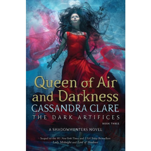 Queen of Air and Darkness (The Dark Artifices #3) (Export Edition)