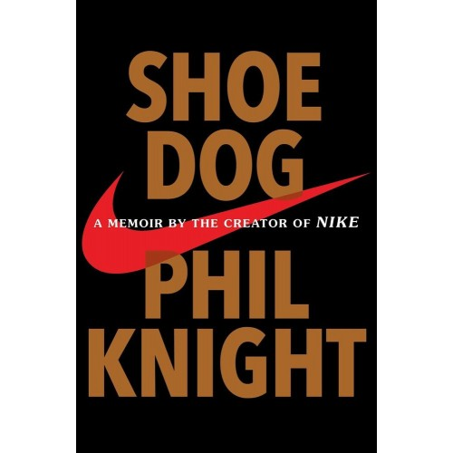 Shoe Dog: A Memoir by the Creator of Nike (Export Edition)