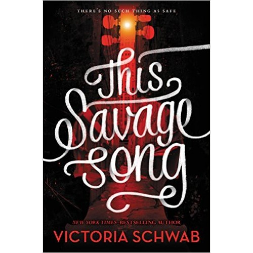 This Savage Song (Monsters of Verity #1) (Paperback)