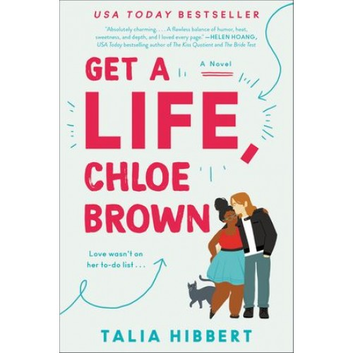 Get a Life, Chloe Brown: A Novel (The Brown Sisters #1)