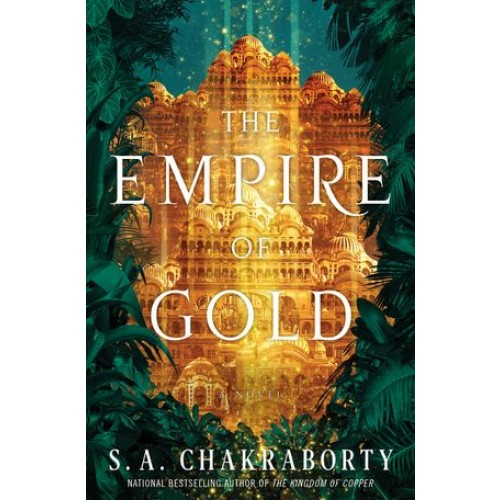 The Empire of Gold: A Novel (The Daevabad Trilogy #3) (SIGNED)