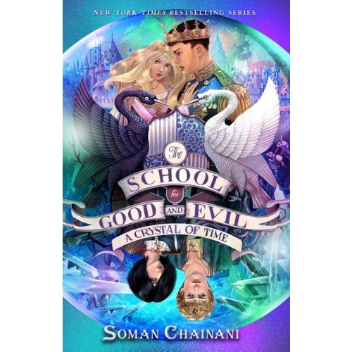 The School for Good and Evil #5: A Crystal of Time (International Edition)