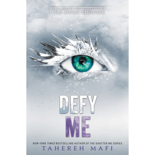 Defy Me (Shatter Me #5) (International Edition)