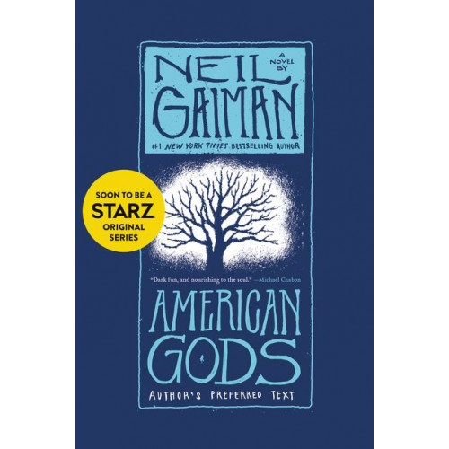 American Gods: Author's Preferred Text (American Gods #1)