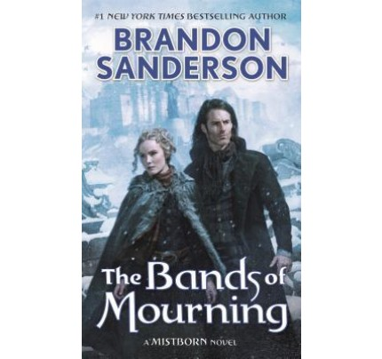 The Bands of Mourning (Mistborn #6) (Mass Market Paperback)