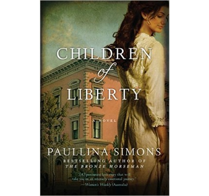 Children of Liberty: A Novel (The Bronze Horseman 0.5)
