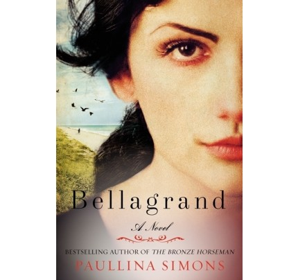 Bellagrand: A Novel (The Bronze Horseman, #0.75)