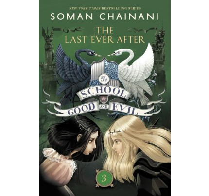 The School for Good and Evil #3: The Last Ever After (The School for Good and Evil #3) (Paperback)