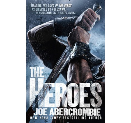 The Heroes (First Law World #5)