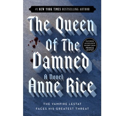 The Queen of the Damned: A Novel (The Vampire Chronicles #3)