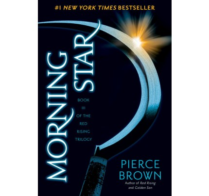 Morning Star: Book III of The Red Rising Trilogy (Red Rising #3) (Paperback)