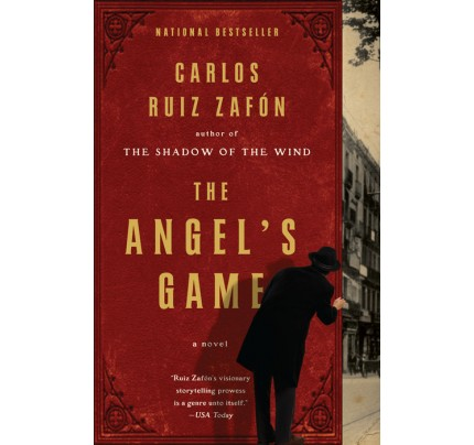 The Angel's Game (The Cemetery of Forgotten Books #2)