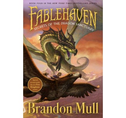 Secrets of the Dragon Sanctuary (Fablehaven #4)